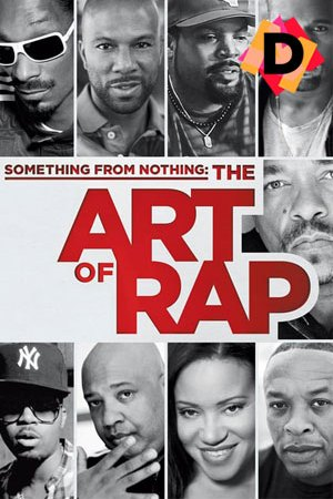 Something From Nothing The Art Of Rap (Documental)
