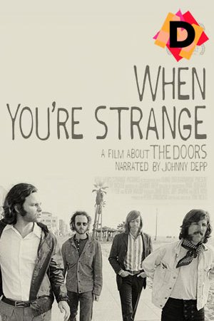 When You're Strang A Film About The Doors (Documental)
