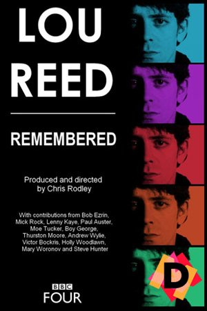 Lou Reed - Remembered (Documental)