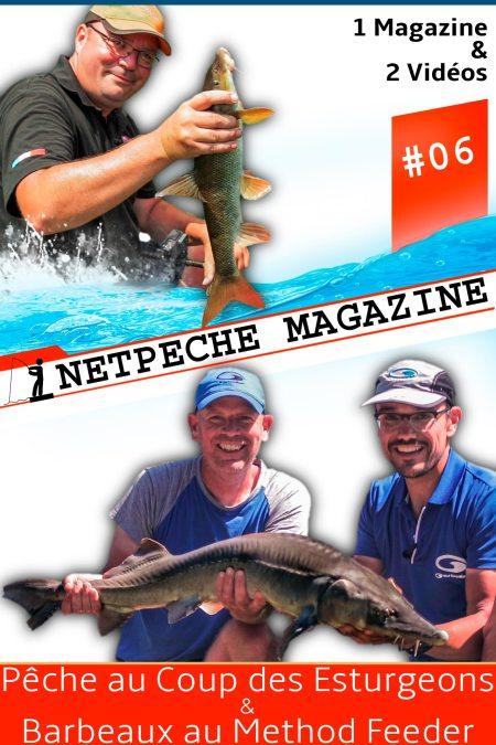 netpeche magazine 6 2vidéos pêche au coup esturgeons carpodrome carpe pêche barbeaux method feeder rivière