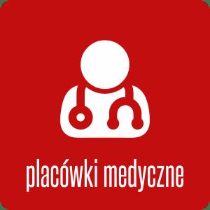 Placówki medyczne