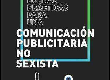 El Círculo Uruguayo de la Publicidad presentó el decálogo de buenas prácticas para una comunicación publicitaria no sexista
