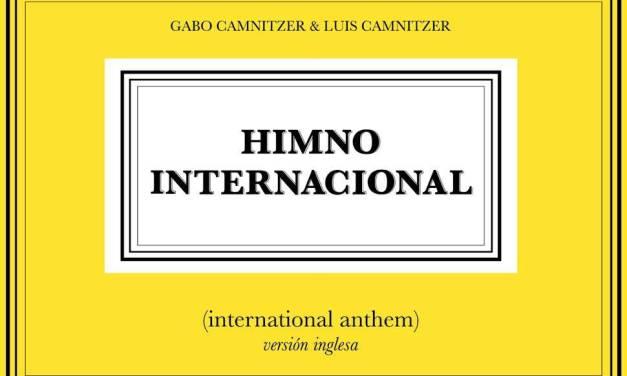 """ESTE ARTE Special Project: """"Himno Internacional"""" de Gabo y Luis Camnitzer"""