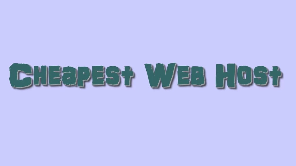 Cheapest Web Host
