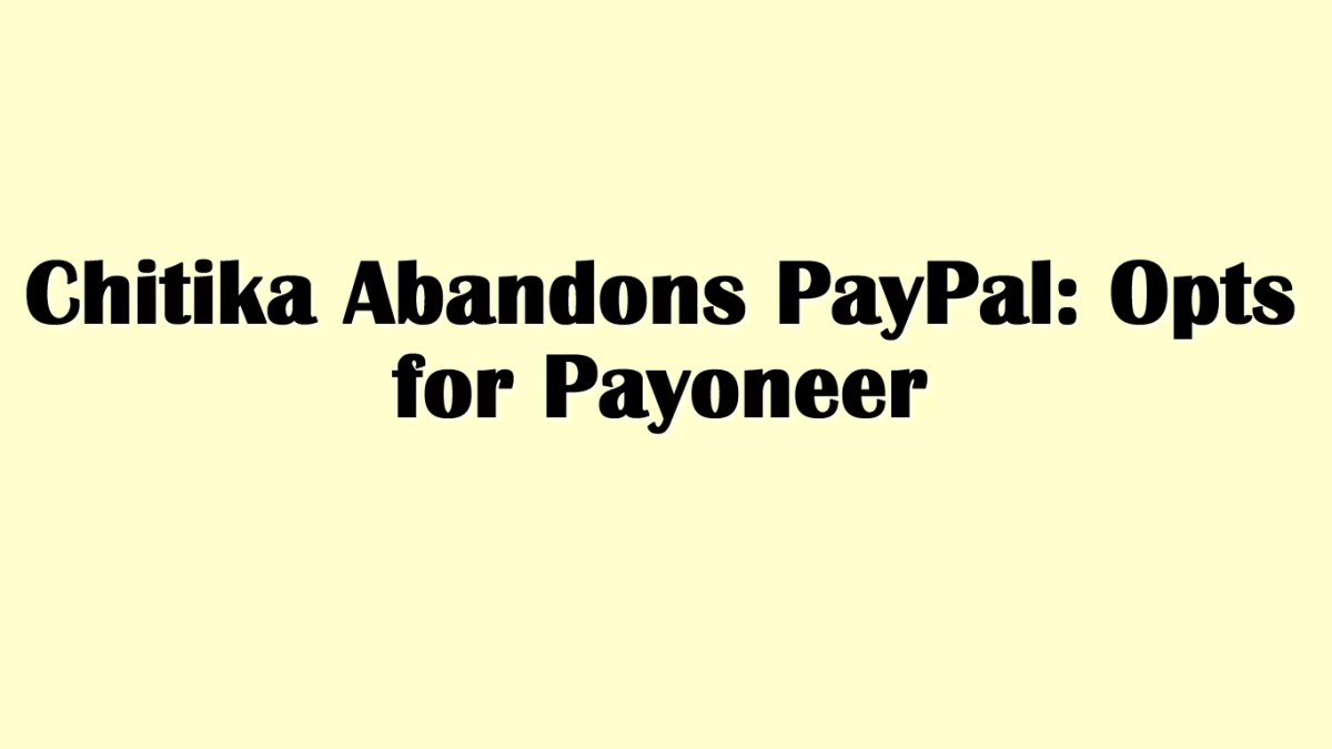 Chitika Abandons PayPal: Now using Payoneer