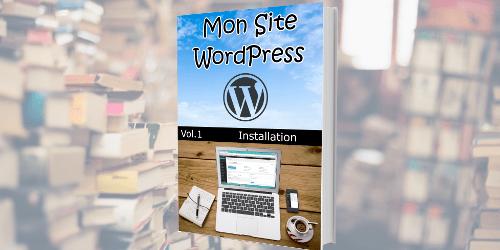 Livres «Mon Site WordPress»