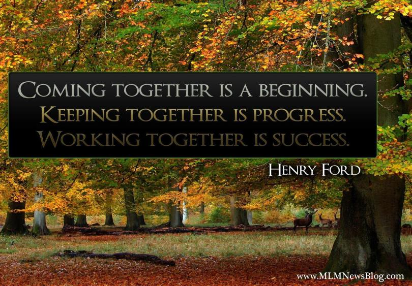 coming together is a beginning keeping together is progress