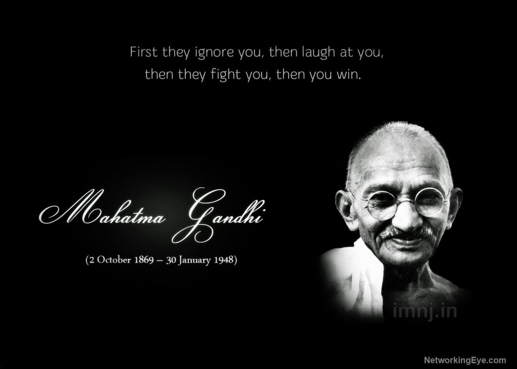 first they ignore you mahatma gandhi meaning