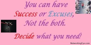 Success or Excuses