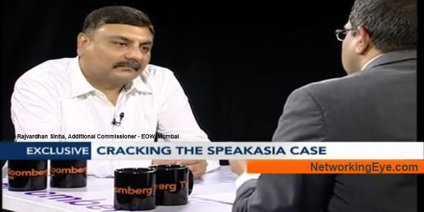 Uncovered All Aspects Of SpeakAsia Case Rajvardhan Sinha, Additional Commissioner - EOW, Mumbai