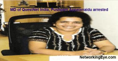 MD of QuestNet India Pushpam Appalanaidu arrested