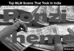 Top MLM Scams That Took In India