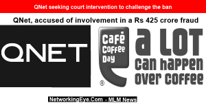 QNet seeking court intervention to challenge the ban
