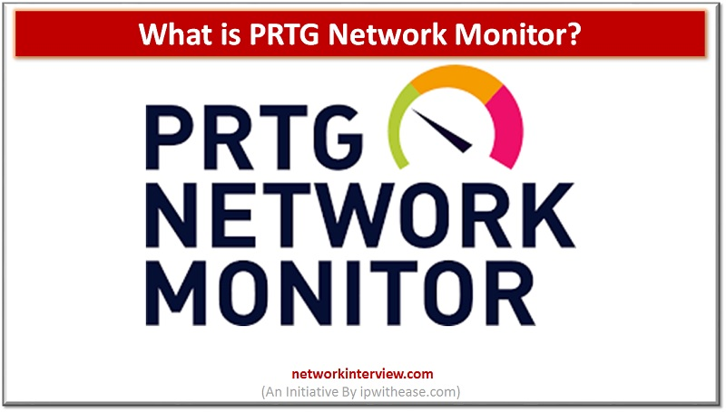 what is prtg network monitor