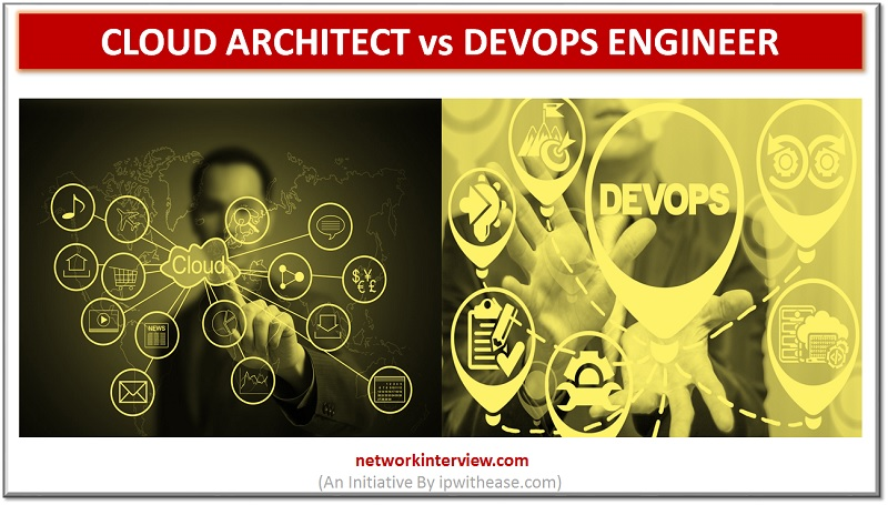 cloud architect vs devops engineer
