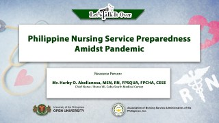 Philippine Nursing Service Preparedness Amidst Pandemic | Mr. Harby O. Abellanosa, MSN, RN, FPSQUA, FPCHA, CESE