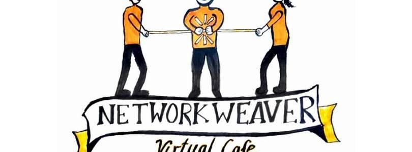 Network Weaver Virtual Cafe – Kick-off