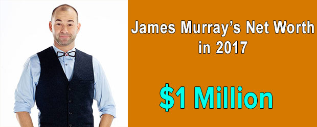Impractical Jokers' cast James Murray's net worth is $1 Million