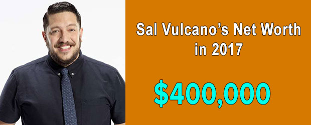 Impractical Jokers' cast Sal Vulcano's net worth is $400,000