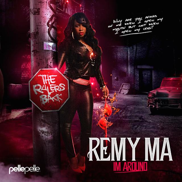 Remy Ma's 'I'm around' album cover