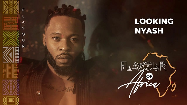 Flavour – Looking Nyash (Video)