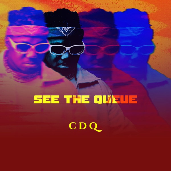 CDQ – See the Queue (EP)
