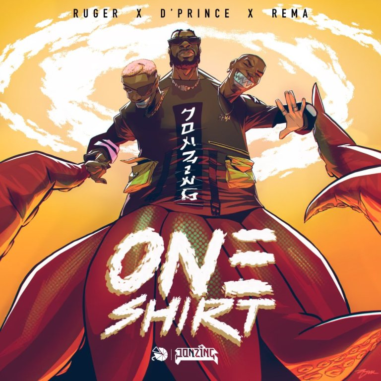 Ruger – One Shirt Ft. Rema & D'Prince