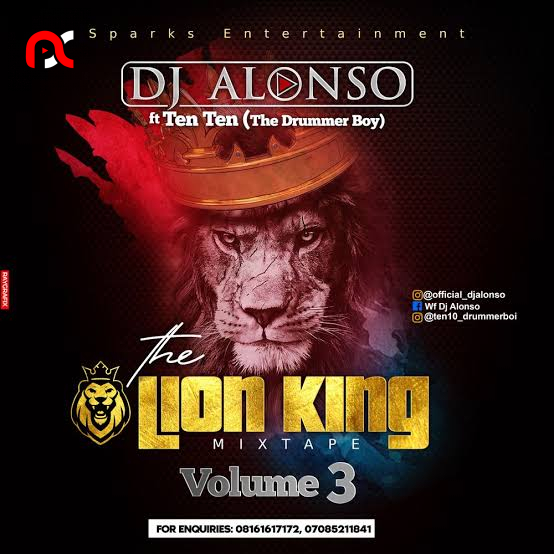 DJ Alonso – Volume 3 Of The Lion King Mixtape