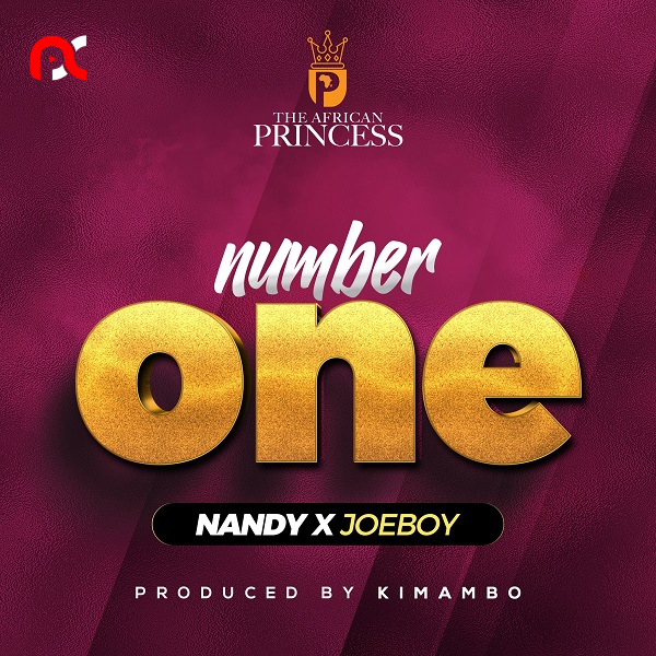 Nandy Ft. Joeboy – Number One (Lyrics)