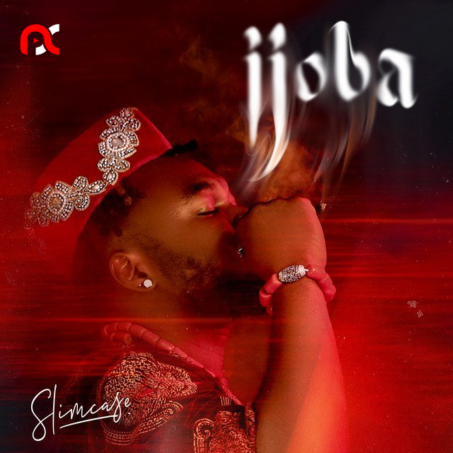 Slimcase – Ijoba (New Song)