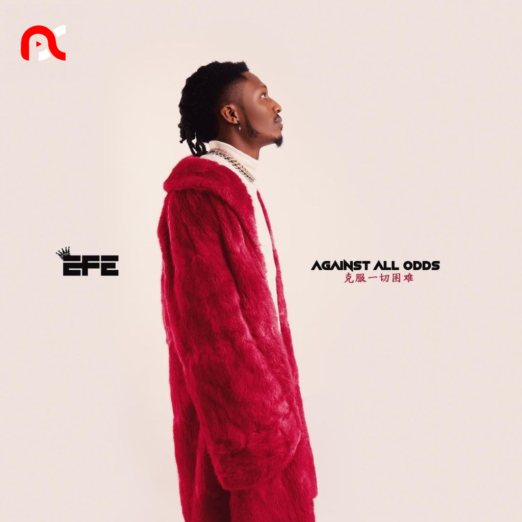 Efe – Against All Odds Ft. Victor Thompson (Mp3 Download)