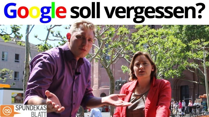 Google soll vergessen oder müssen wir verzeihen?