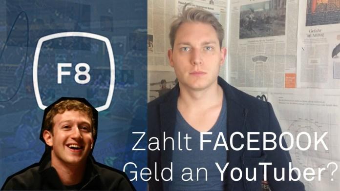 Erwartung an f8: Facebook zahlt Geld an Journalisten & YouTuber