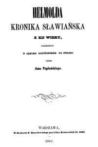 Chronica Slavorum in polnischer Übersetzung, 1862