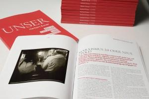 """""""Unser - Was die evolutionäre Linke unterscheidet"""" ist ein Magazinbuch des Mathematikers Herbert Exner."""