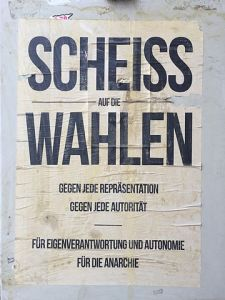 Scheiss auf die Wahlen - Plakat in Wien 2016. Foto von Christian Michelides, CC-BY-SA 4.0