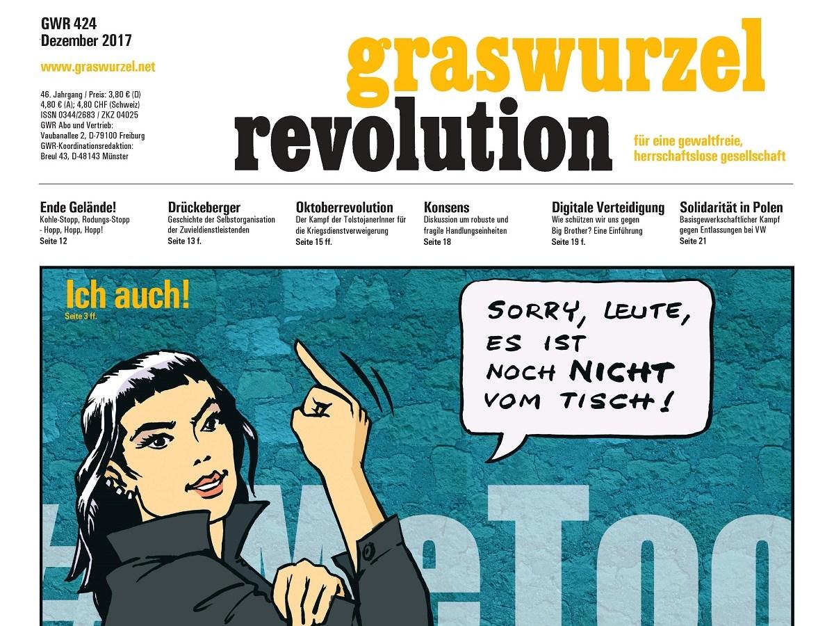 Graswuzel Titel Dezember 2017 MeToo und Drückeberger