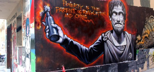 Poverty is the Parent of Revolution and Crime Graffiti in Athen Bezirk Exarcheia. (Foto: lack Cross)