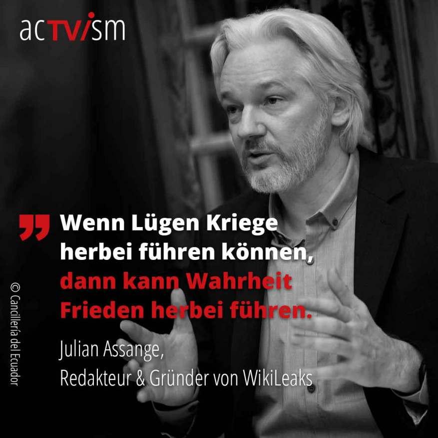 Zitat von Julian Assange zu Krieg und Frieden. (Illustration: acTVism munich)