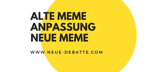 Das Leben in Netzwerken führt zu neuen Anpassungen unserer Meme. (Illustration: Neue Debatte)