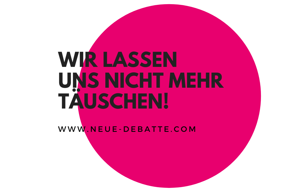 We won't get fooled again. (Illustration: Neue Debatte)