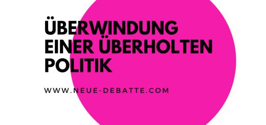 Thüringen bietet die Chance, eine überholte Politik zu überwinden. (Illustration: Neue Debatte)