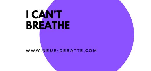 """Die Worte """"I can't breathe"""" stehen symbolisch für die kaputte Gesellschaft der USA. (Illustration: Neue Debatte)"""