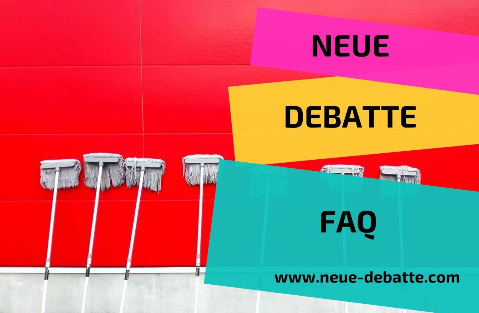 Neue Debatte FAQ