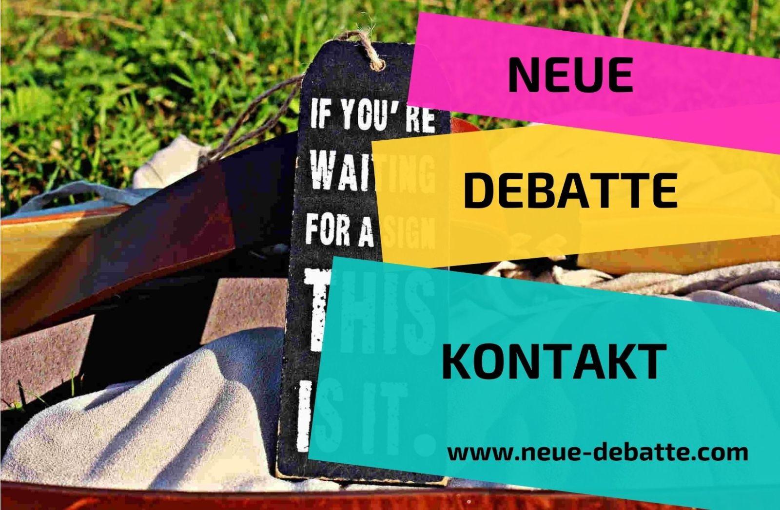 Neue Debatte Kontakt