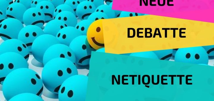Neue Debatte Netiquette