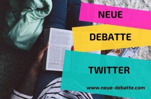 Neue Debatte Soziale Medien Twitter