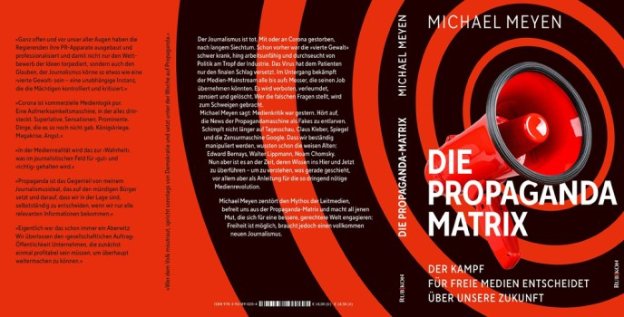 Michael Meyen, Die Propaganda-Matrix (Buchinhalt: Rubikon)