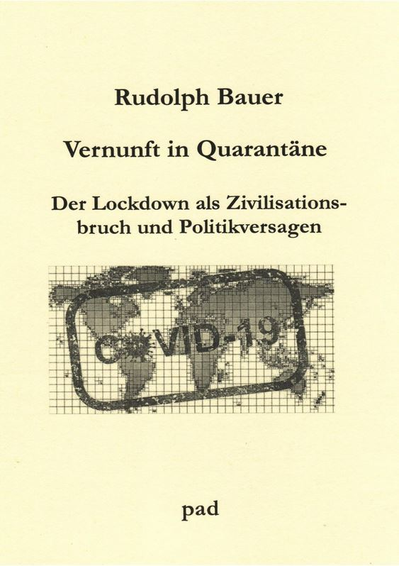 Rudolph Bauer: Vernunft in Quarantäne (Buchcover: pad-Verlag)