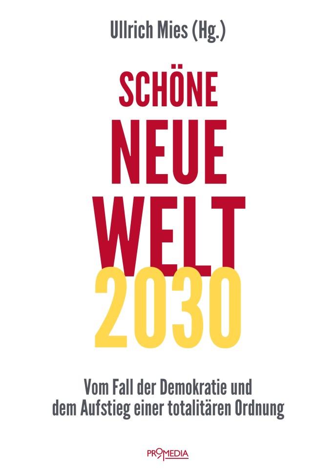 Ullrich Mies Schöne neue Welt (Cover: Promedia Verlag)
